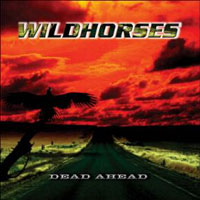 [Wild Horses Dead Ahead Album Cover]