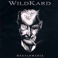[Wildkard Megalomania Album Cover]