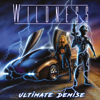 Wildness Ultimate Demise Album Cover