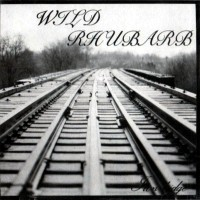 [Wild Rhubarb Iron Bridge Album Cover]