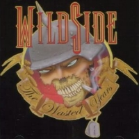 [Wildside The Wasted Years Album Cover]