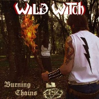 [Wild Witch Burning Chains Album Cover]