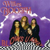 [Wilkes Booth Blows U Away Album Cover]
