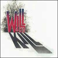 Will and the Kill Will and the Kill Album Cover