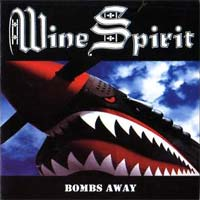 [Wine Spirit Bombs Away Album Cover]