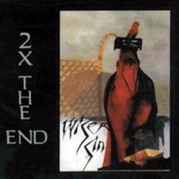 [Wiser Sin 2x The End Album Cover]
