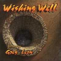 Wishing Well Wishing Well featuring Greg Leon Album Cover