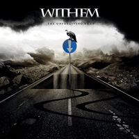 [Withem The Unforgiving Road Album Cover]