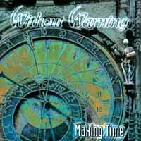 [Without Warning Making Time Album Cover]