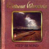 [Without Warning Step Beyond Album Cover]