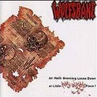 [Wolfsbane All Hell's Breaking Loose Down At Little Kathy Wilson's Place Album Cover]