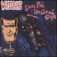 [Wolfsbane Down Fall the Good Guys Album Cover]