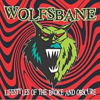 [Wolfsbane Lifestyle of the Broke and Obscure Album Cover]