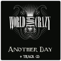 [World Gone Crazy Another Day Album Cover]