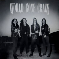 [World Gone Crazy World Gone Crazy Album Cover]