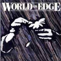 World on Edge World on Edge Album Cover