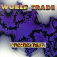 [World Trade Euphoria Album Cover]