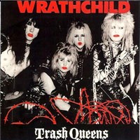 [Wrathchild Trash Queens Album Cover]