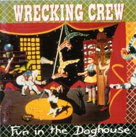 [Wrecking Crew Fun in the Doghouse Album Cover]