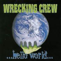 [Wrecking Crew ...Hello World... Album Cover]