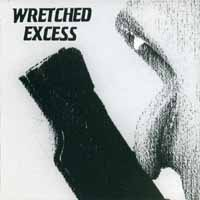 [Wretched Excess Wretched Excess Album Cover]