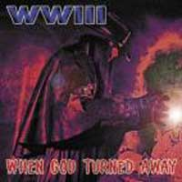 [WWIII When God Turned Away Album Cover]