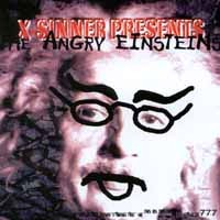 [X-Sinner X-Sinner Presents the Angry Einsteins: Cracked Album Cover]