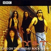 Y and T BBC In Concert - Live On The Friday Rock Show Album Cover