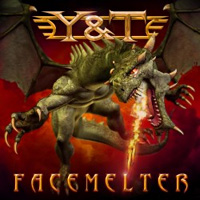 [Y and T Facemelter Album Cover]