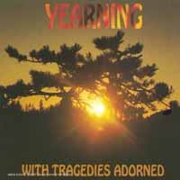 [Yearning With Tragedies Adorned Album Cover]