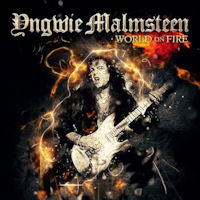 [Yngwie Malmsteen World On Fire Album Cover]