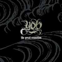 [YOB The Great Cessation Album Cover]