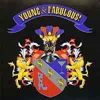 [Young and Fabulous! Young and Fabulous! Album Cover]