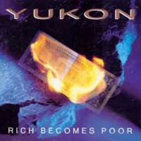 [Yukon Rich Becomes Poor Album Cover]