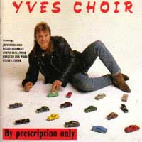 Yves Choir By Prescription Only Album Cover