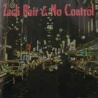 [Zach Bair and No Control Zach Bair and No Control Album Cover]