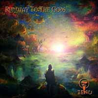 [Zeno Runway To The Gods Album Cover]