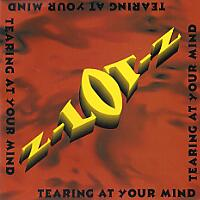 [Z-LOT-Z Tearing At Your Mind Album Cover]