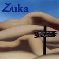 [Zuka From Here to Where Album Cover]