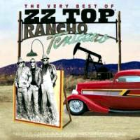 [ZZ Top The Very Best Of ZZ Top (Rancho Texicano) Album Cover]